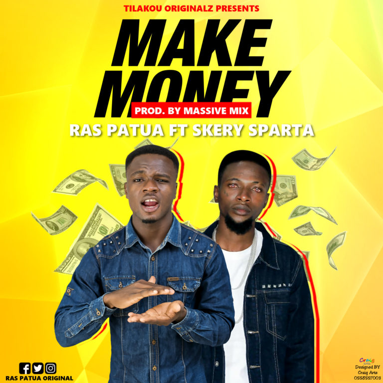 Ras Patua Ft Skery Sparta – Make Money
