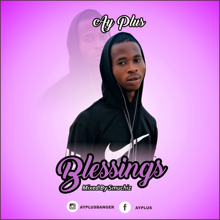 AY Plus – Blessings