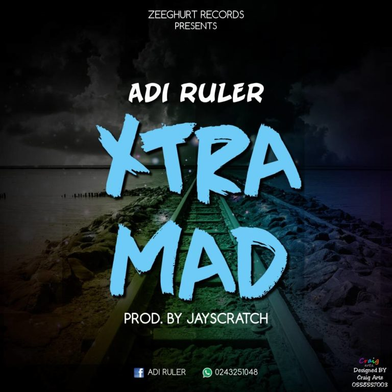 Xtra Mad by Adi ruler