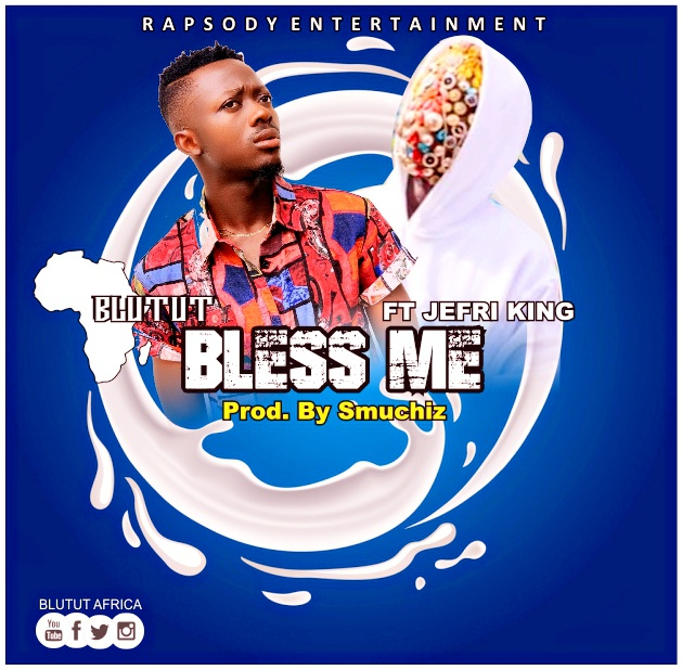 Blutut Africa – Bless Me ft Jefri King Prod By Smuchiz