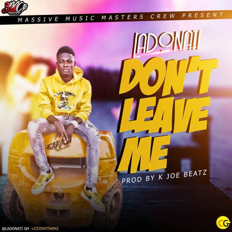Ladonati – Don't Leave Me