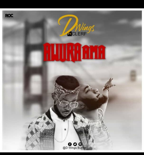 D Wings ft Clef – Awurama