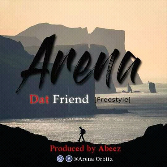 Arena – Dat friend