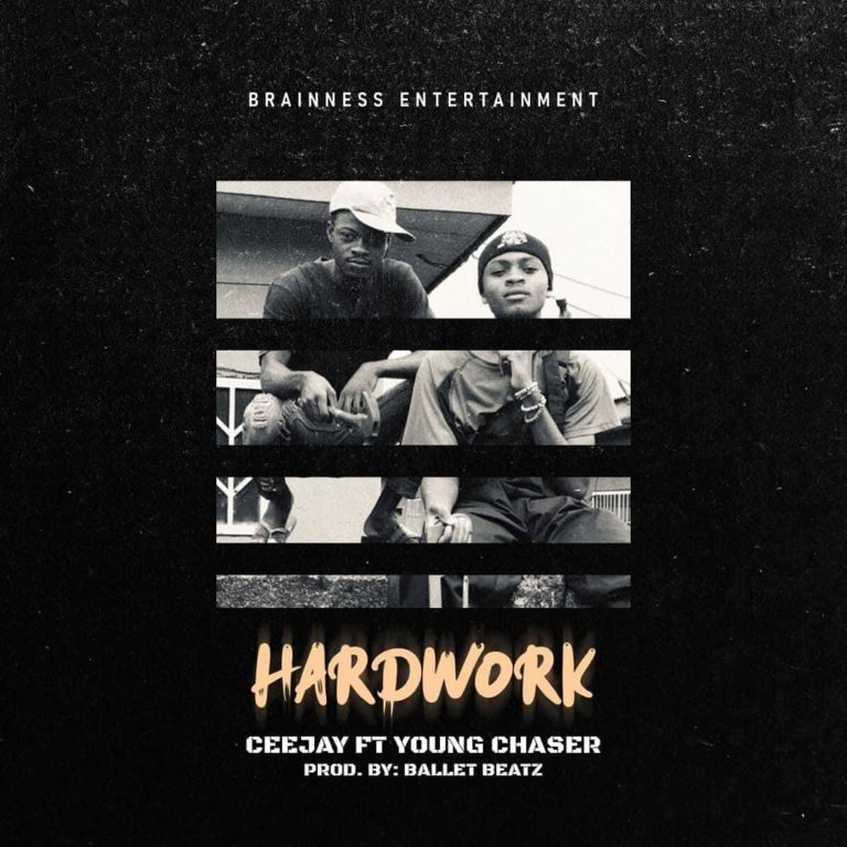 CEE JAY HARDWORK Feat. YOUNG CHASER