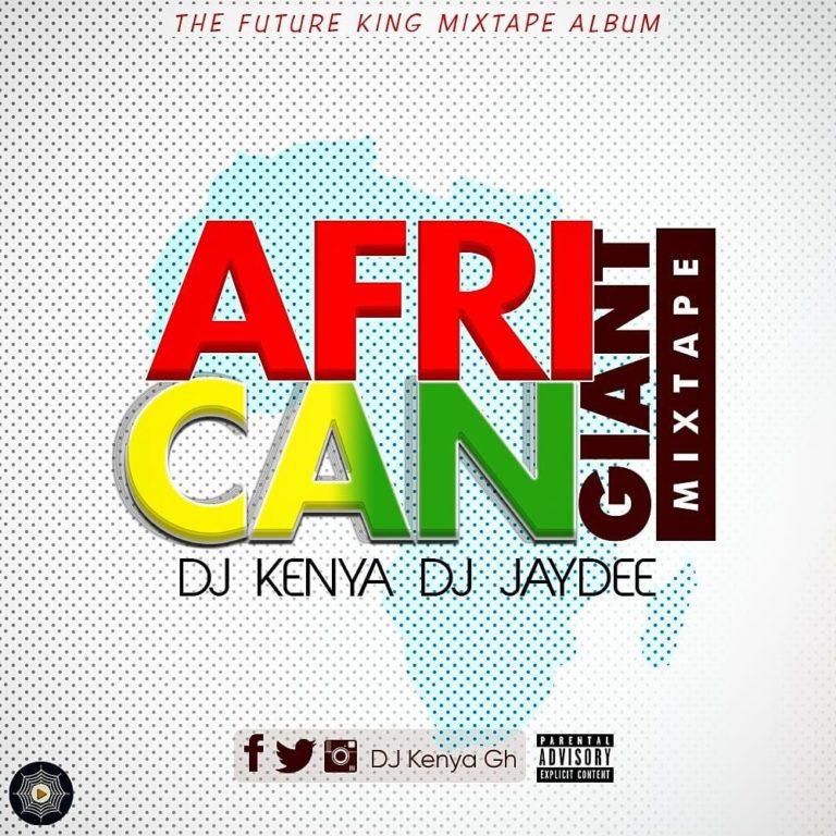African Giant Mixtape Dj Jaydee