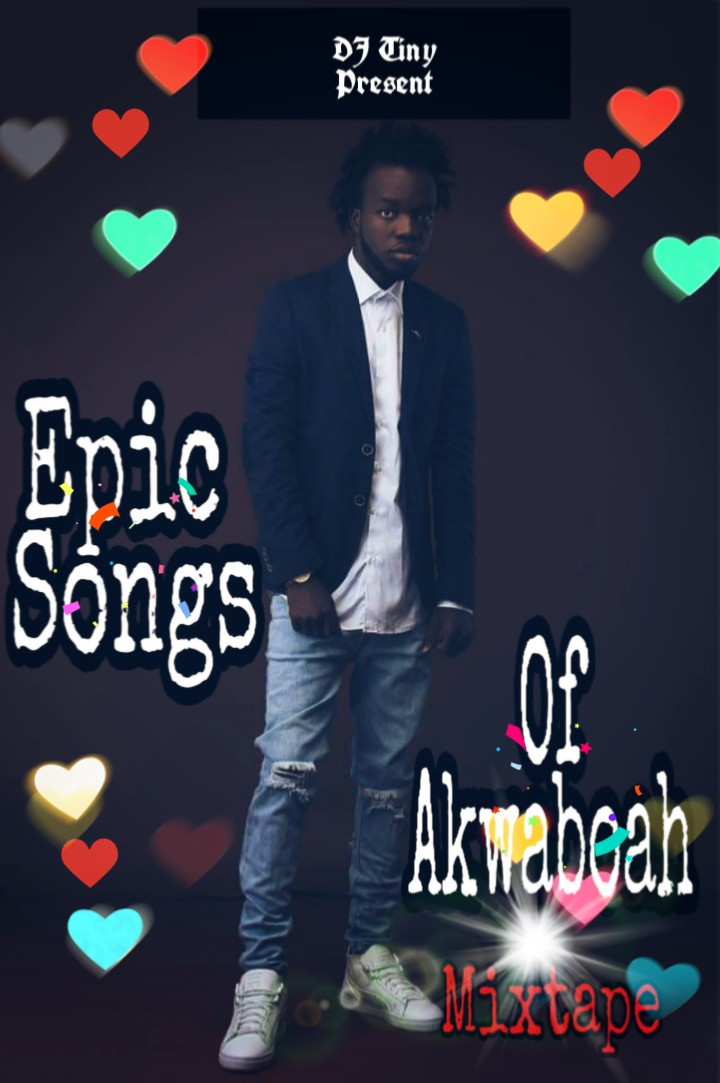 Dj Tiny – Epic Songs of Akwaboah Mix