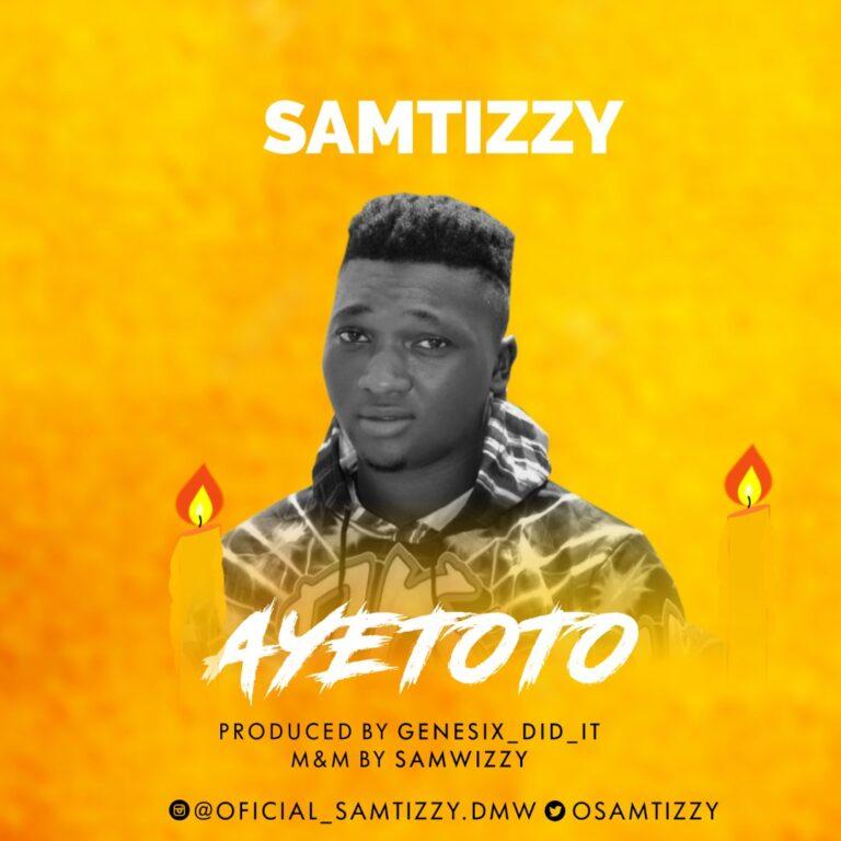 Samtizzy – Ayetoto