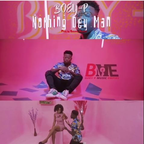 Boey-P – Nothing Dey Man (Music Video)