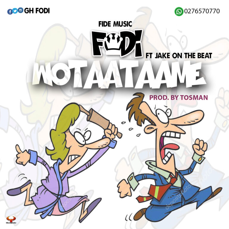 Fodi – Wotaatame ft. Jake On Da Beats