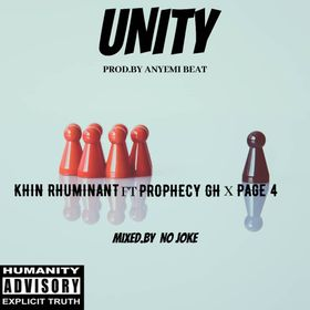 Khin RHUMINANT -Unity ft Prophecy GH & Page 4