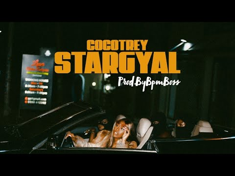 Cocotrey – Stargyal (Official Video)
