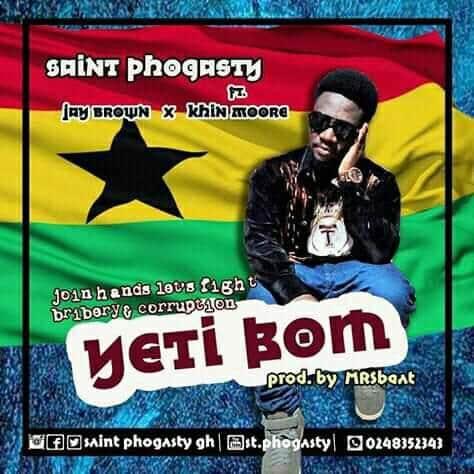 Saint Phogasty -Yeti Bom – ft. Jay Brown x Khin Moore.