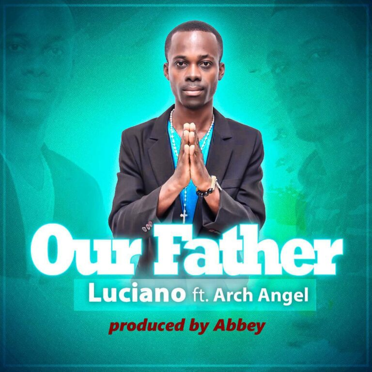 Luciano – Our Father