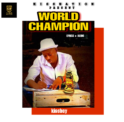 Kissboy – World Champion (Lyrics)