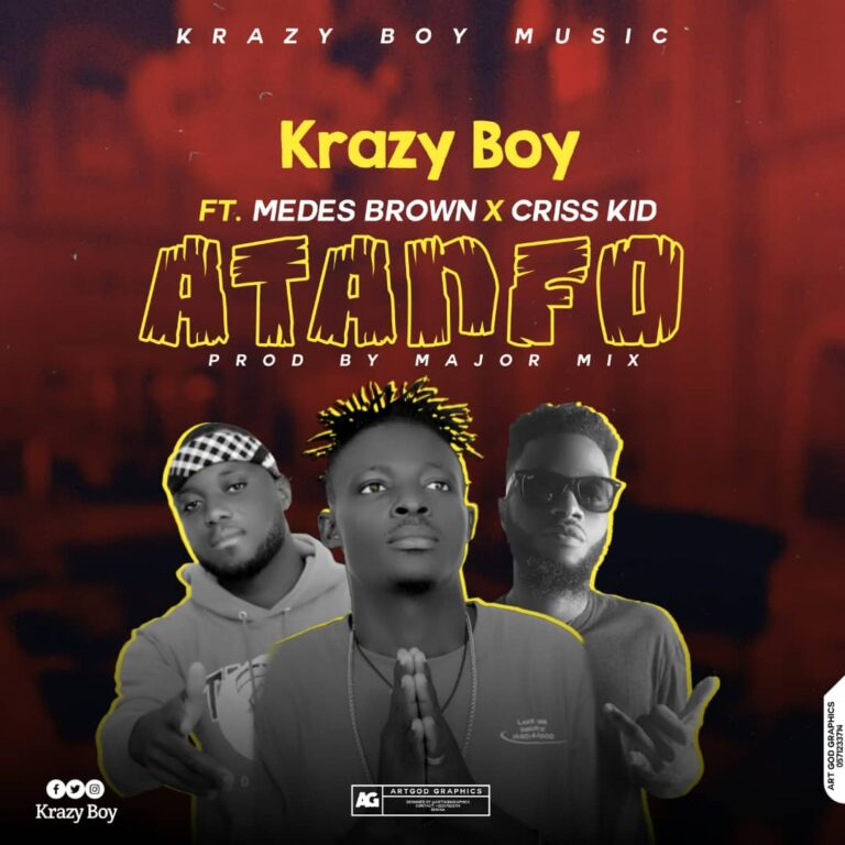 Krazy Boy – Atanfo ft. Medes Brown x Criss Kid