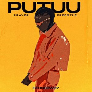 Stonebwoy – Putuu (Pray) Freestyle