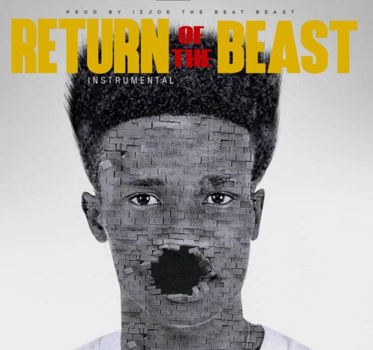 Return Of The Beast (Instrumental)  Prod by IzJoe