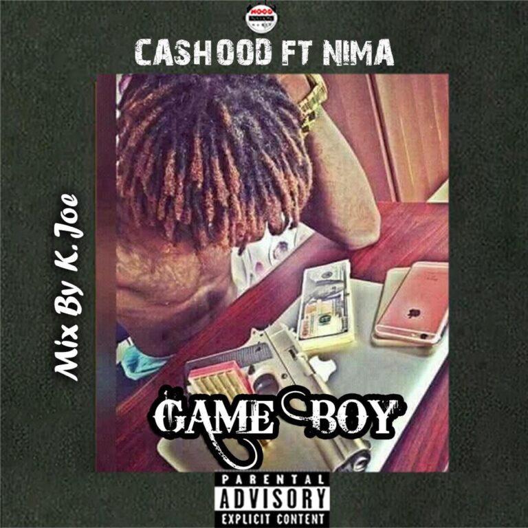 Cashood – Game Boy ft Nima (Mixed By K.Joe)