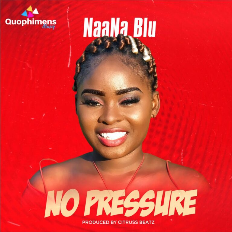 NaaNa Blu releases a New Single 'No Pressure'