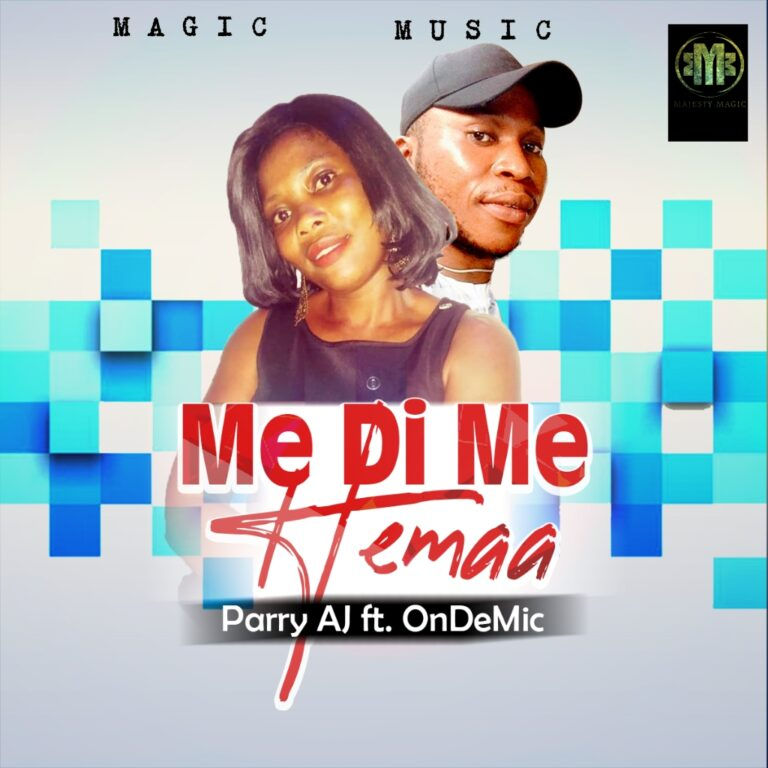 Perry AJ – ME DI ME HEMAA ft OnDeMic