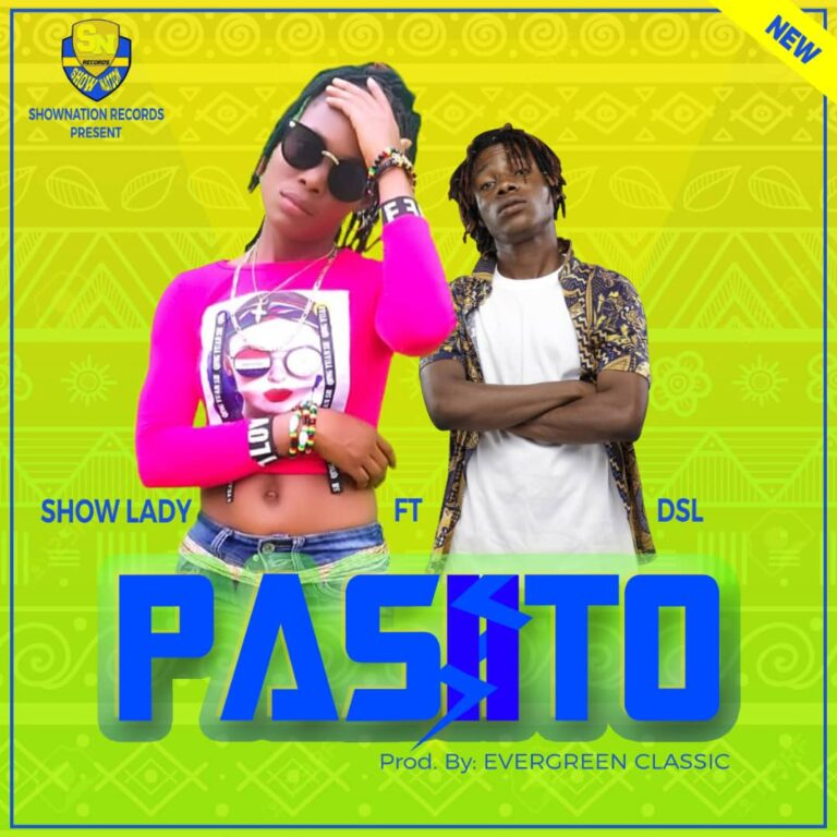 Show lady ft DSL – PASIITO