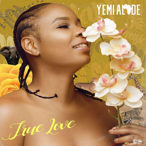 Yemi Alade -True-Love
