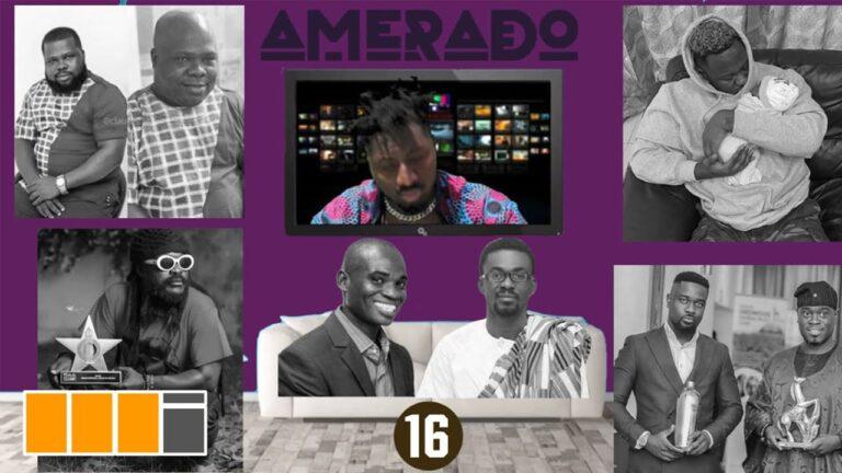 Amerado – Yeete Nsem with Yazzi Sangari and Sherry Boss ft. Dr UN, Sarkodie, Ras Kuuku | Episode 16