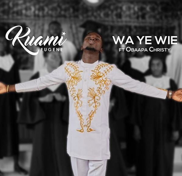 Kuami Eugene – Wa Y3 Wie ft Obaapa Christy