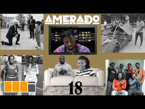 Amerado – Yeete Nsem ft. Asakaa Boys, Don Little, Stay Jay, Sore, Emelia Brobbey, Delay | Episode 18