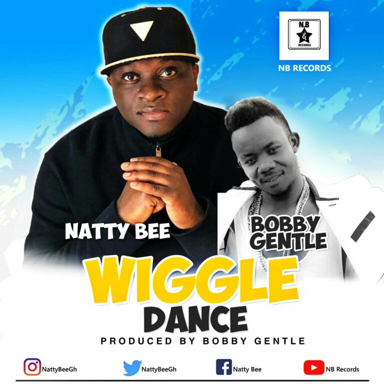Natty Bee x Bobby Gentle – Wiggle Dance