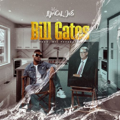 Lyrical Joe – Bill Gates