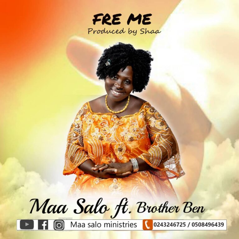 Maa Salo – Fre Me Feat. Brother Ben (Official Video +Audio)