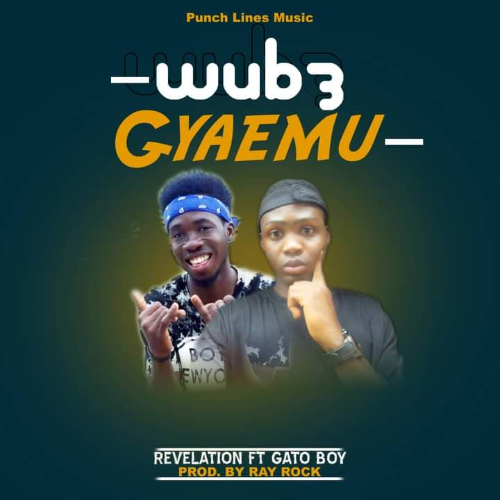 Revelation – Wub3 Gyaemu ft Gato Boy