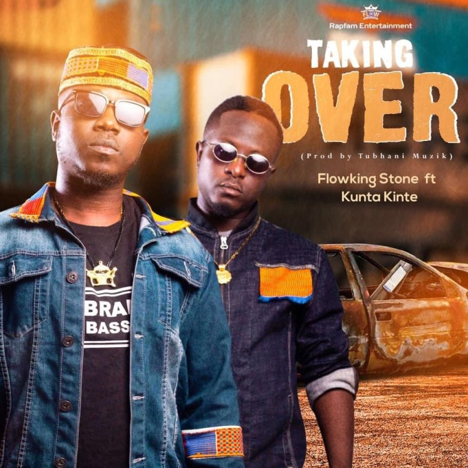 Flowking Stone x Kunta Kinte - Taking Over