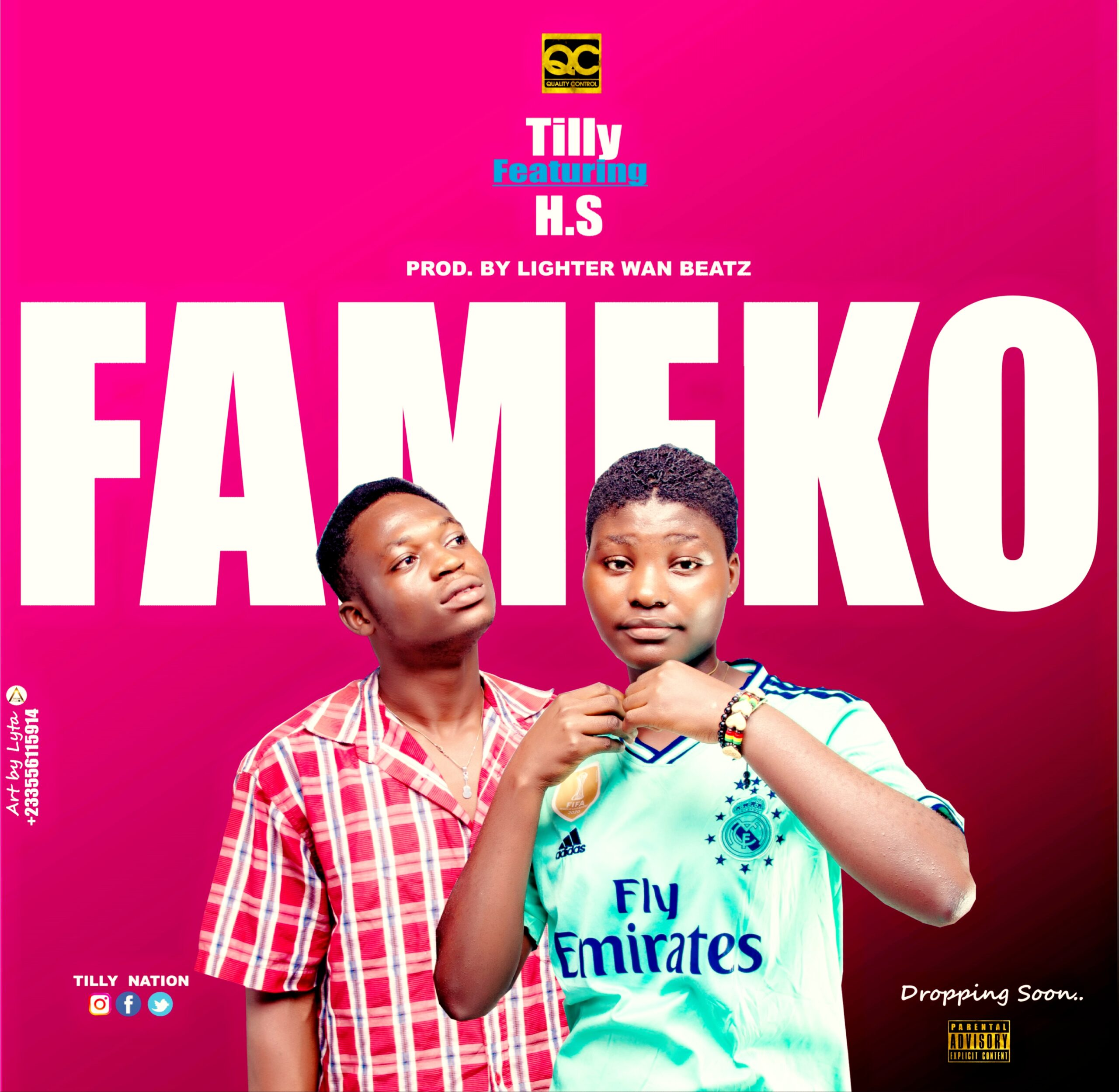 H.S & Tilly - Fameko (Mixed By Lighter Wan Beatz)