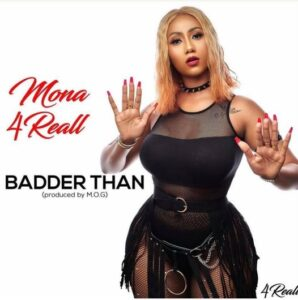Mona 4Reall - Badder Than