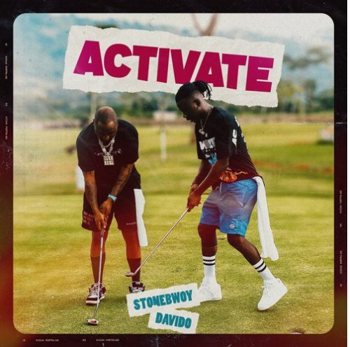 Stonebwoy, Davido – Activate (Official Video)