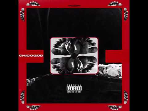 CHICOGOD -10 TOES ft (CITYBOY & OKENNETH)