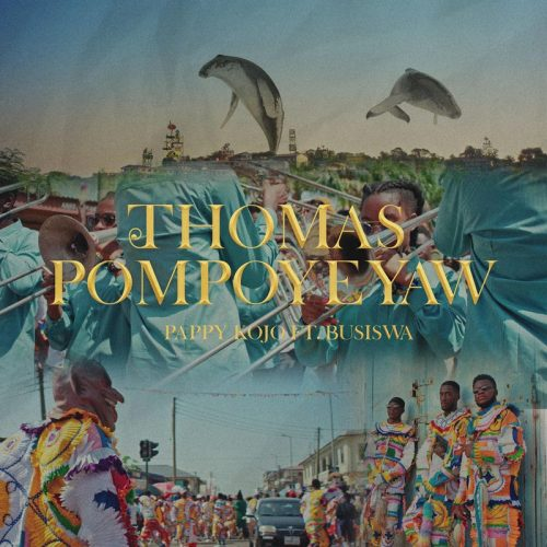 Pappy Kojo – Thomas Pompoy3yaw (Remix) ft. Busiswa