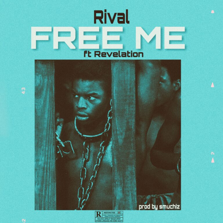 Rival ft Revelation – Free Me (Prod by Smuchiz)
