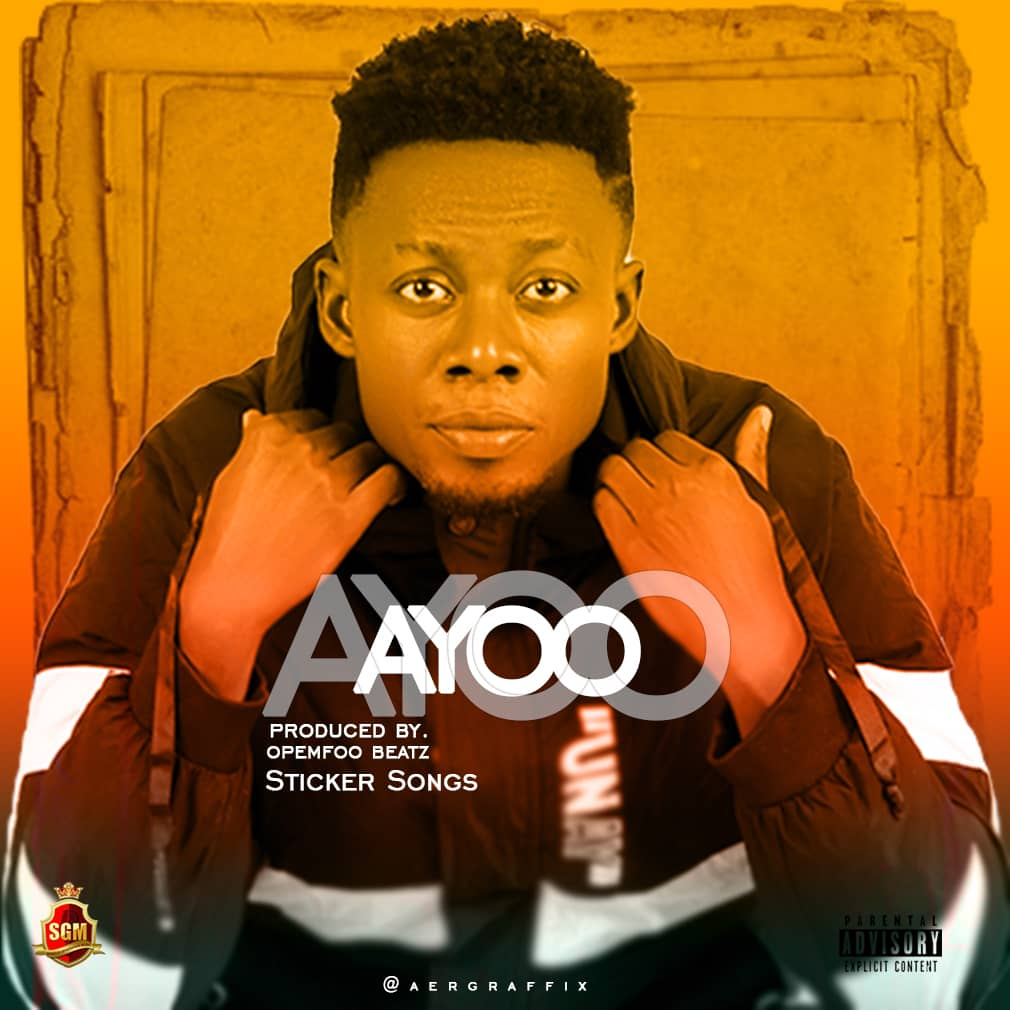 STICKER AYOO _ PROD BY OPEMFOO BEATZ