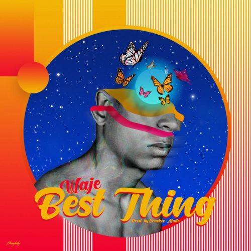 Waje – Best Thing (Prod. by Cracker Mallo)