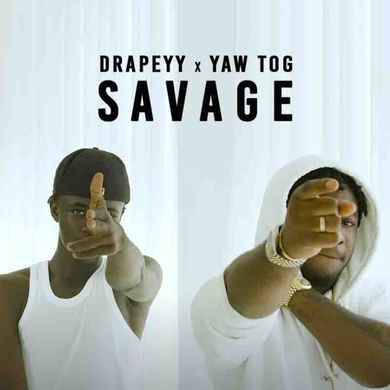 Drapeyy X Yaw Tog – Savage (Official Video)