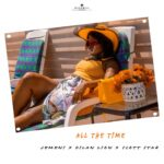 Jemeni x Dilan x Scott Star - ALL THE TIME