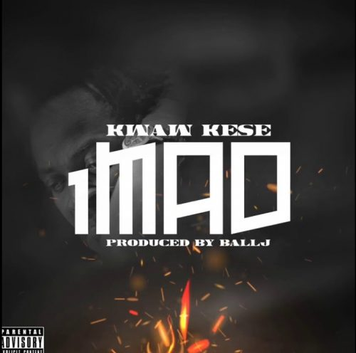 Kwaw Kese – 1MAD feat. Ball J