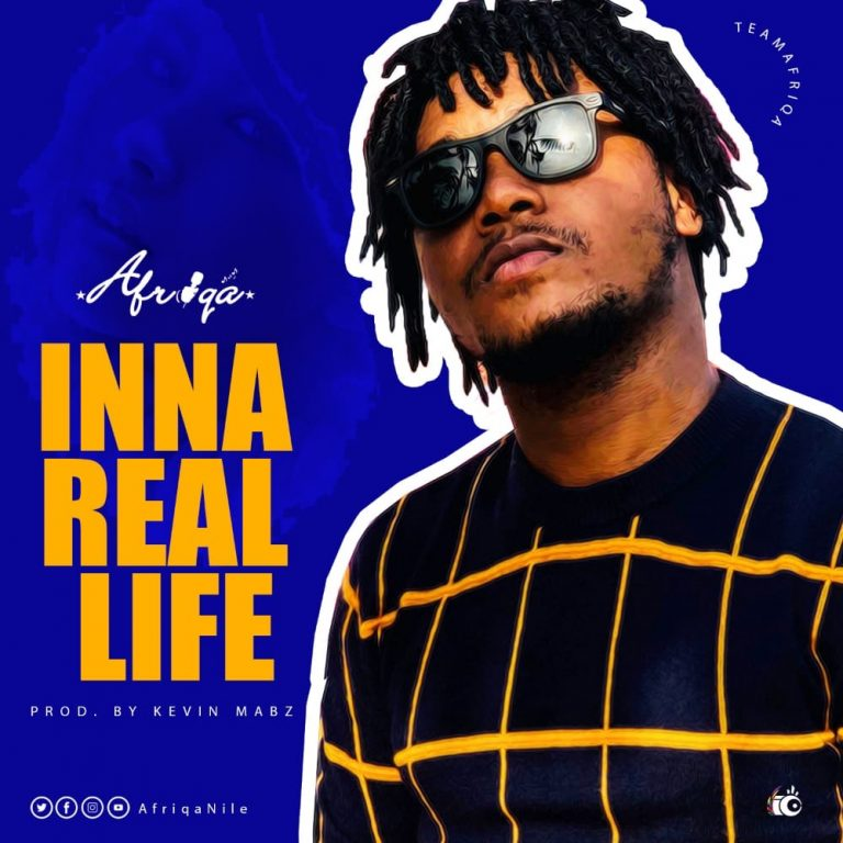 Afriqa -Inna Real Life (Prod by Kevin Mabz)