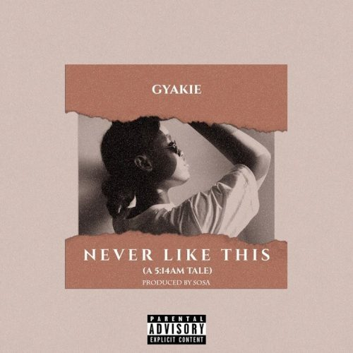 Gyakie – Never Like This (Prod. by Sosa)