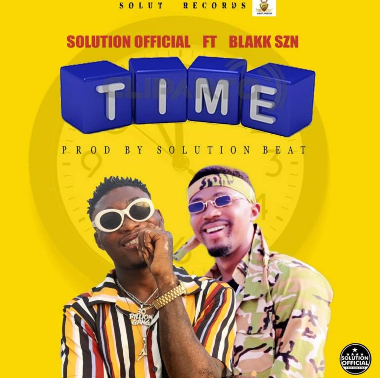 Solution Official – Time ft Blakk Szn
