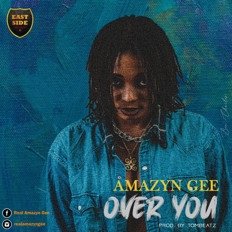 Amazyn Gee – Over You