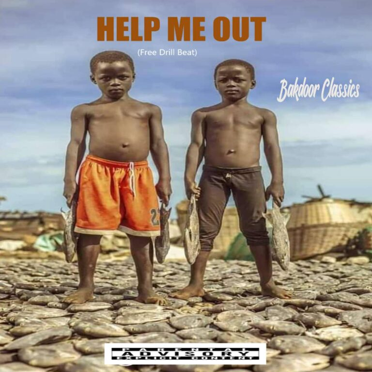 Bakdoor Classics – Help Me Out (Free Drill Beat)